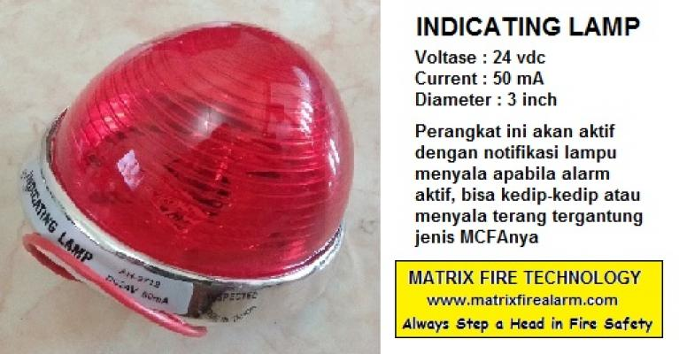 Indicating Lamp / Lampu Indikator Fire Alarm